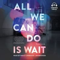All We Can Do Is Wait