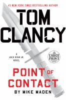 TOM CLANCY POINT OF CONTACT : A JACK RYAN JR. NOVEL [large Print]