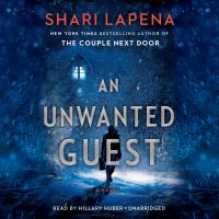 An unwanted guest [sound recording (unabridged book on CD)] : a novel