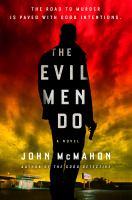 Evil Men Do