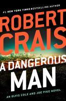 A Dangerous Man : A Joe Pike Novel