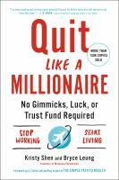 Quit Like A Millionaire
