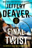 The Final Twist : A Colter Shaw Novel.