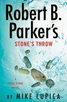 Robert B. Parker%27s Stone%27s throw322 pages ; 24 cm.