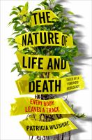 Media Cover for Nature of Life and Death: Every Body Leaves a Trace