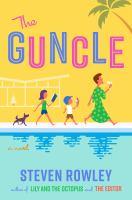The guncle : a novel326 pages ; 24 cm