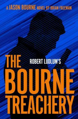 Robert Ludlums The Bourne treachery