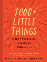 1000+ Little Things Happy, Successful People Do Differently