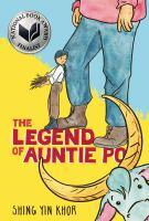 The legend of auntie Po290 pages : color illustrations ; 22 cm
