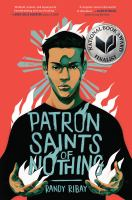 Patron saints of nothingxv, 323 pages ; 22 cm