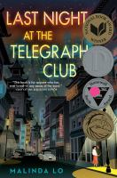 Last night at the Telegraph Club409 pages ; 22 cm