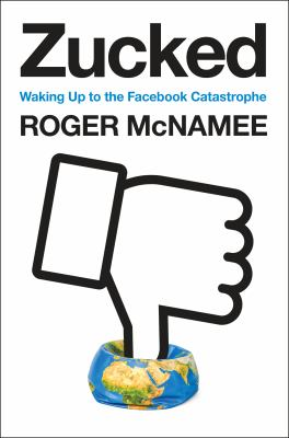 Zucked: Waking Up to the Facebook Catastrophe(book-cover)