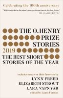 The O. Henry Prize Stories 2019