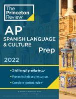 AP Spanish Language & Culture Prep 2022