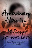 American Heroin