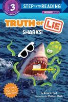 Truth or lie : sharks!