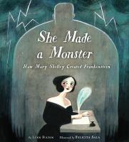 She Made A Monster