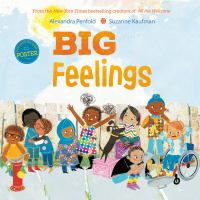 Big feelings1 volume (unpaged) : color illustrations ; 26 cm
