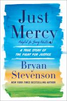Just mercy : adapted for young adults : a true story of the fight for justice