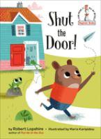Shut the Door!