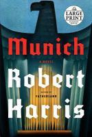 MUNICH: A NOVEL [large Print]
