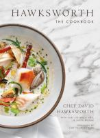 Hawksworth : the cookbook