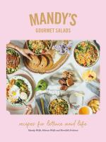 Mandy's gourmet salads : recipes for lettuce and life