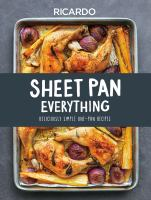 Sheet pan everything : deliciously simple one-pan recipes