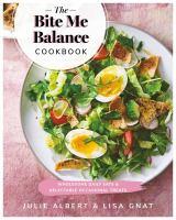 The Bite Me Balance Cookbook