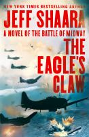 The eagle%27s claw : a novel of the Battle of Midwayxxiii, 321 pages : maps ; 25 cm