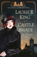 Castle Shade : A Novel of Suspense featuring Mary Russell and Sherlock Holmes.