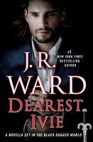 Dearest Ivie: A Novella Set in the Black Dagger World