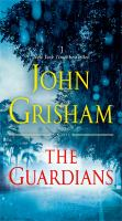 The guardians : a novel