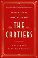 Media Cover for Cartiers: The Untold Story of the Family Behind the Jewelry Empire