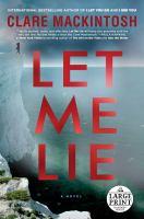 Let Me Lie [large Print]