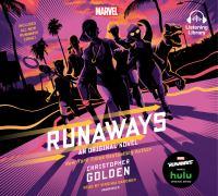 Runaways : An Original Novel