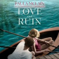 Love and ruin [sound recording (unabridged book on CD)] : a novel