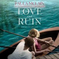 Love and ruin : a novel