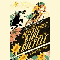 The Adventures of A Girl Called Bicycle