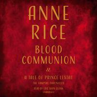 Blood Communion(Unabridged,CDs)