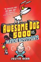 Media Cover for Awesome Dog 5000 vs. Mayor Bossypants