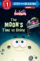 STORY BOTS: THE MOON'S TIME TO SHINE [level 1]