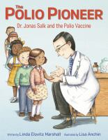 The Polio Pioneer