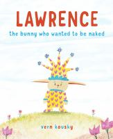 Lawrence, the bunny who wanted to be naked