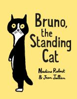 Bruno, the Standing Cat