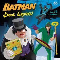 Book crooks!