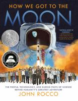 How We Got to the Moon