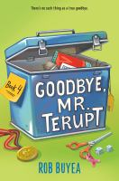 Goodbye, Mr. Terupt (Book 4)