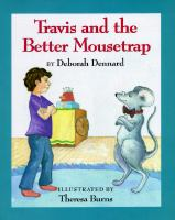 Travis and the Better Mousetrap