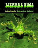 Bizarre Bugs
